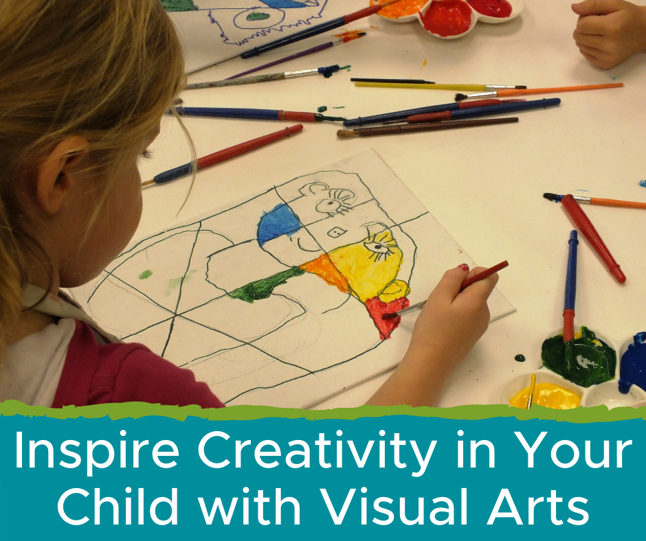 Inspire Creativity in Your Child with Visual Arts
