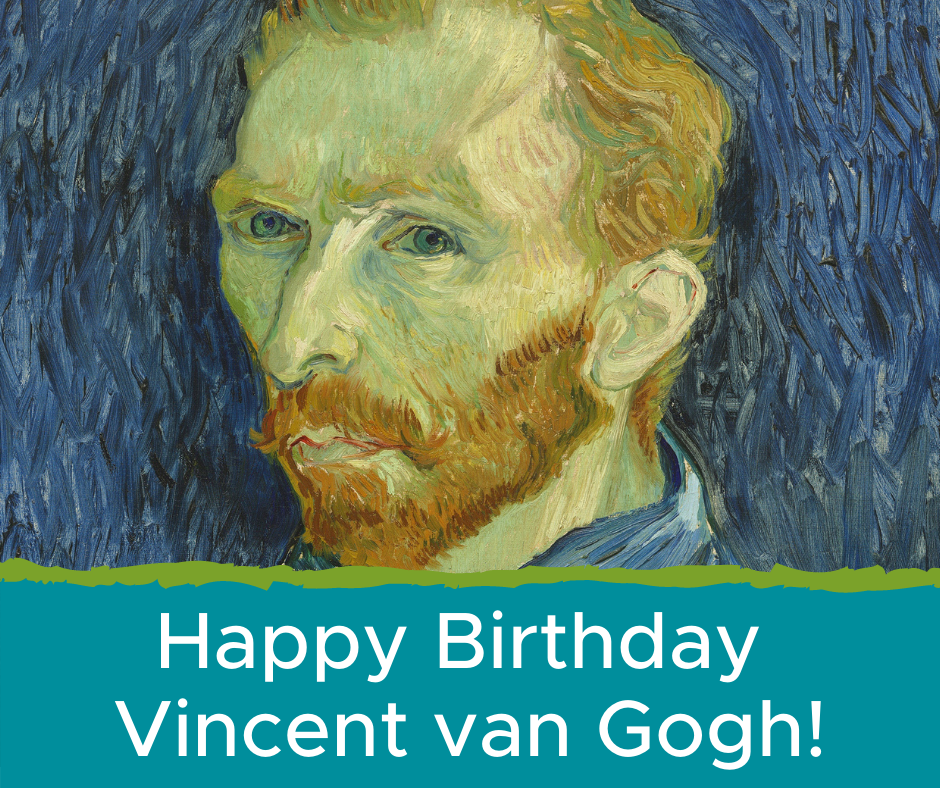 Happy Birthday, Van Gogh!